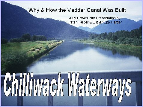 Yarrow Pioneers and Settlers: Vedder Canal